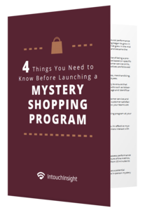 Four Things You Need to Know Before Launching a Mystery Shopping Program