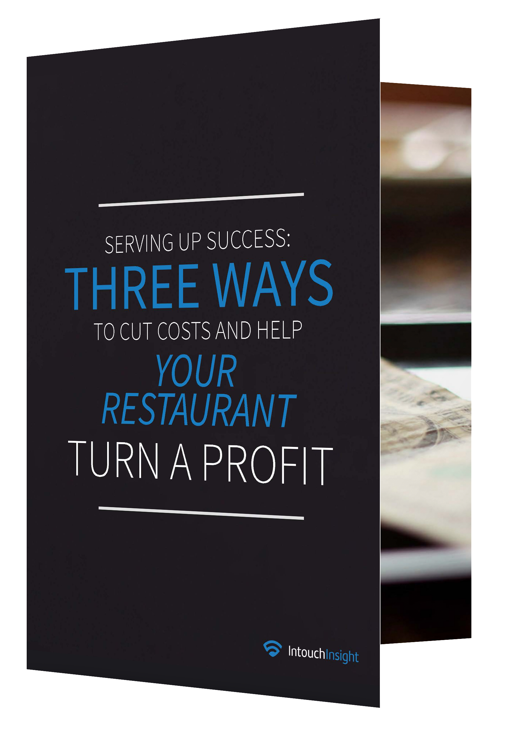 Serving Up Success: Three Ways to Cut Costs & Help your Restaurant Turn a Profit